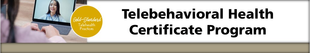 COMING SOON! Telebehavioral Health Certificate Program Banner